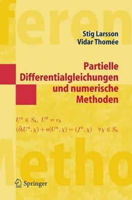 Abbildung von Larsson / Thomee | Partielle Differentialgleichungen und numerische Methoden | 2005