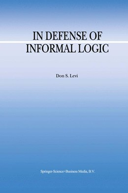 Abbildung von Levi | In Defense of Informal Logic | 1999 | 2
