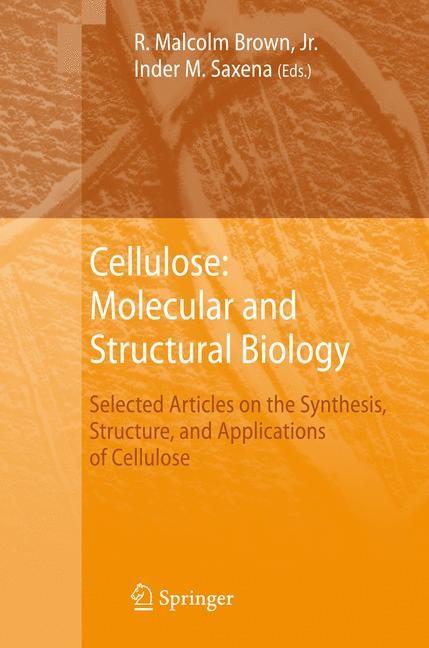 Abbildung von Brown / Saxena | Cellulose: Molecular and Structural Biology | 2007