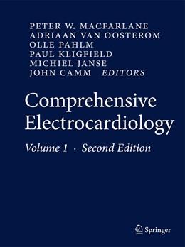 Abbildung von Macfarlane / van Oosterom / Pahlm / Kligfield / Janse / Camm | Comprehensive Electrocardiology | 2010