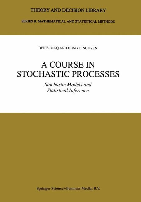 A Course in Stochastic Processes | Bosq / Hung T. Nguyen, 1996 | Buch (Cover)