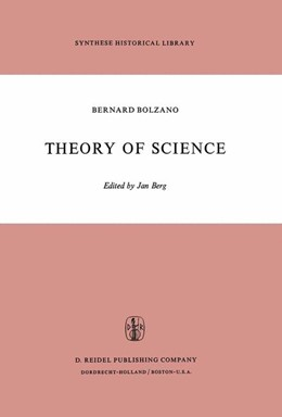 Abbildung von Bolzano / Berg | Theory of Science | 1973 | A Selection, with an Introduct... | 5