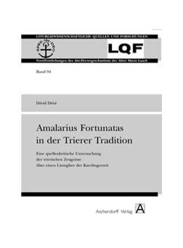 Abbildung von Diósi   Amalarius Fortunatus in der Trierer Tradition   2006   Eine quellenkritische Untersuc...   94