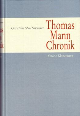 Abbildung von Heine / Schommer | Thomas Mann-Chronik | 2004
