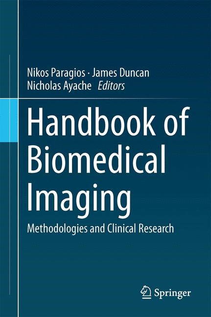 Abbildung von Paragios / Duncan / Ayache | Handbook of Biomedical Imaging | 2015 | 2015
