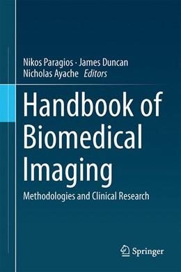 Abbildung von Paragios / Duncan   Handbook of Biomedical Imaging   1. Auflage   2015   beck-shop.de