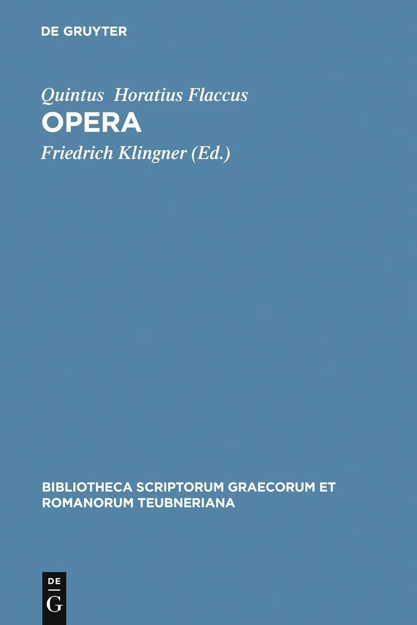 Abbildung von Horatius Flaccus / Klingner | Opera | 4th updated ed. | 2008