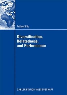 Abbildung von Pils | Diversification, Relatedness, and Performance | 2009
