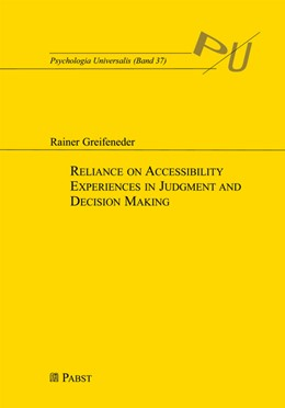 Abbildung von Greifeneder | Reliance on Accessibility Experiences in Judgment and Decision Making | 2007