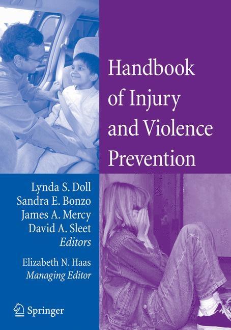Abbildung von Doll / Bonzo / Sleet / Mercy | Handbook of Injury and Violence Prevention | 1st ed. 2007. 2nd printing | 2008