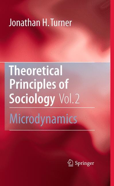 Abbildung von Turner | Theoretical Principles of Sociology, Volume 2 | 1st Edition. | 2010