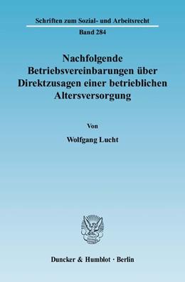Abbildung von Lucht | Nachfolgende Betriebsvereinbarungen über Direktzusagen einer betrieblichen Altersversorgung | 2009 | Ein Beitrag zur gerichtlichen ... | 284