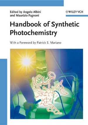 Abbildung von Albini / Fagnoni   Handbook of Synthetic Photochemistry   1. Auflage   2009