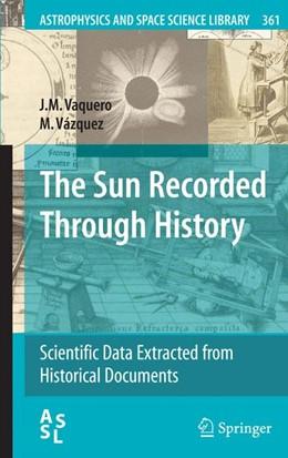 Abbildung von Vaquero / Vázquez | The Sun Recorded Through History | 2009 | Scientific Data Extracted from... | 361