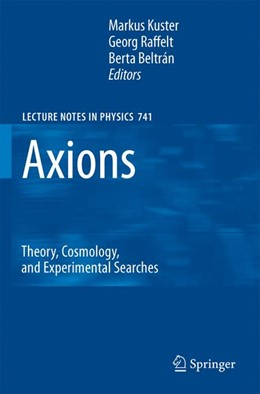 Abbildung von Kuster / Raffelt / Beltrán | Axions | 2007 | Theory, Cosmology, and Experim... | 741