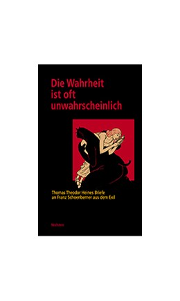 Abbildung von Raff | Die Wahrheit ist oft unwahrscheinlich | 2004 | Thomas Theodor Heines Briefe a... | 82
