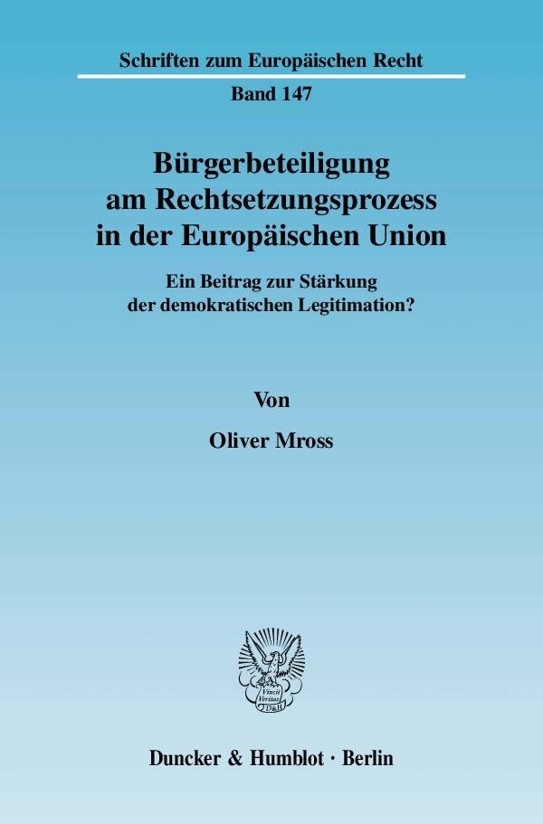 Bürgerbeteiligung am Rechtsetzungsprozess in der Europäischen Union   Mross, 2010   Buch (Cover)
