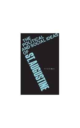 Abbildung von Deane   The Political and Social Ideas of Saint Augustine   1966