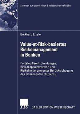 Abbildung von Eisele | Value-at-Risk-basiertes Risikomanagement in Banken | 2004 | Portefeuilleentscheidungen, Ri...