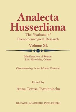 Abbildung von Tymieniecka | Manifestations of Reason: Life, Historicity, Culture Reason, Life, Culture Part II | 1993 | Phenomenology in the Adriatic ... | 40
