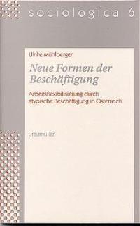 Neue Formen der Beschäftigung | Mühlberger / Weiss, 1999 | Buch (Cover)
