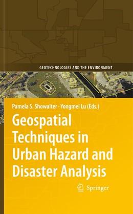 Abbildung von Showalter / Lu | Geospatial Techniques in Urban Hazard and Disaster Analysis | 2009