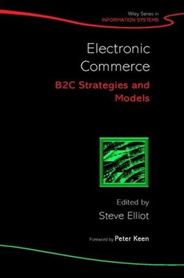 Abbildung von Elliott | Electronic Commerce | 2002 | B2C Strategies and Models