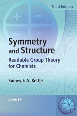 Abbildung von Kettle | Symmetry and Structure | 2007 | Readable Group Theory for Chem...