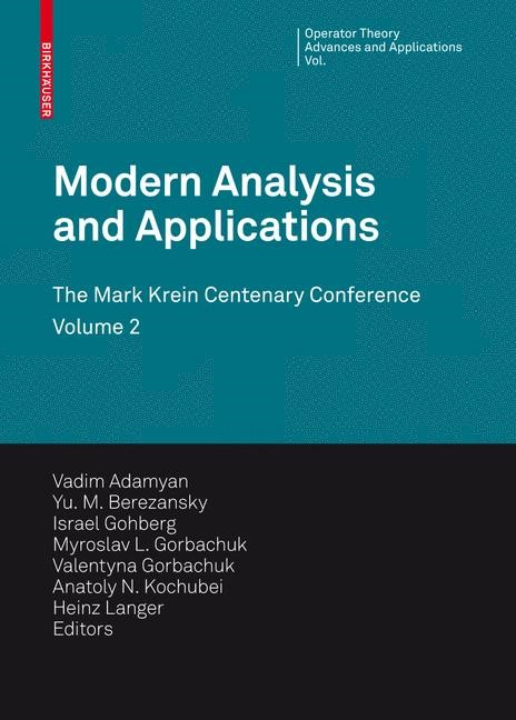 Modern Analysis and Applications | Adamyan / Berezansky / Gohberg / Gorbachuk / Kochubei / Langer / Popov, 2009 | Buch (Cover)