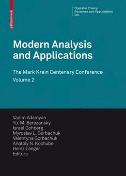 Abbildung von Adamyan / Berezansky / Gohberg / Gorbachuk / Kochubei / Langer / Popov | Modern Analysis and Applications | 2009 | The Mark Krein Centenary Confe... | 191