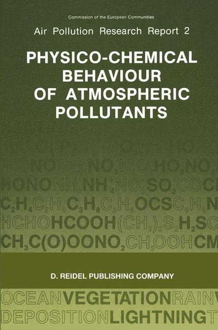 Abbildung von Angeletti / Restelli | Physico-Chemical Behaviour of Atmospheric Pollutants | 1987