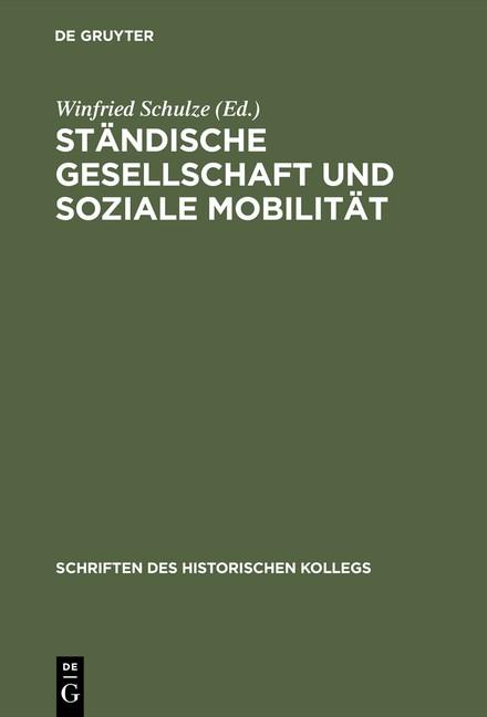 Abbildung von Schulze | Ständische Gesellschaft und Soziale Mobilität | Reprint 2015 | 1988