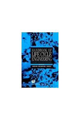 Abbildung von Molina / Sánchez / Kusiak | Handbook of Life Cycle Engineering | 1999 | Concepts, Models and Technolog...