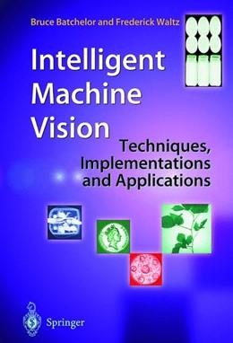 Abbildung von Batchelor / Waltz | Intelligent Machine Vision | 1st Edition. | 2001 | Techniques, Implementations an...