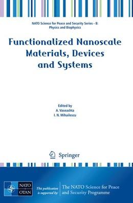 Abbildung von Vaseashta / Mihailescu | Functionalized Nanoscale Materials, Devices and Systems | 2008