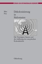 Abbildung von Frey | Dekolonisierung in Südostasien | 2006