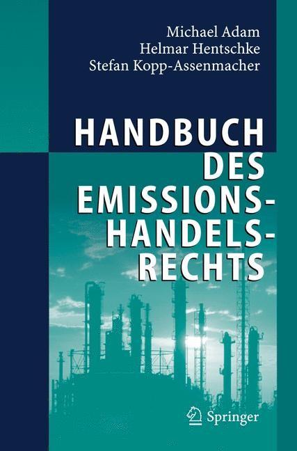 Handbuch des Emissionshandelsrechts | Adam / Hentschke / Kopp-Assenmacher, 2006 | Buch (Cover)