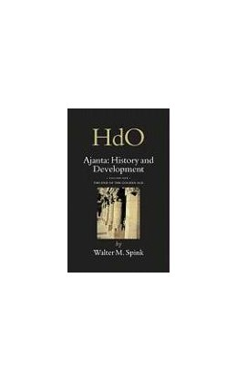 Abbildung von Spink | Ajanta: History and Development, Volume 1 The End of the Golden Age | 2005 | 18/1