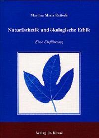 Abbildung von Keitsch | Naturästhetik und ökologische Ethik | 2003