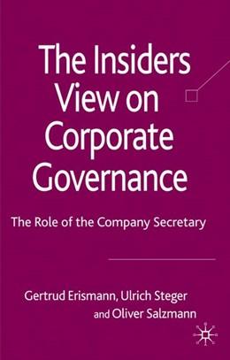 Abbildung von Erismann-Peyer / Steger | The Insider's View on Corporate Governance | 1. Auflage | 2008 | beck-shop.de