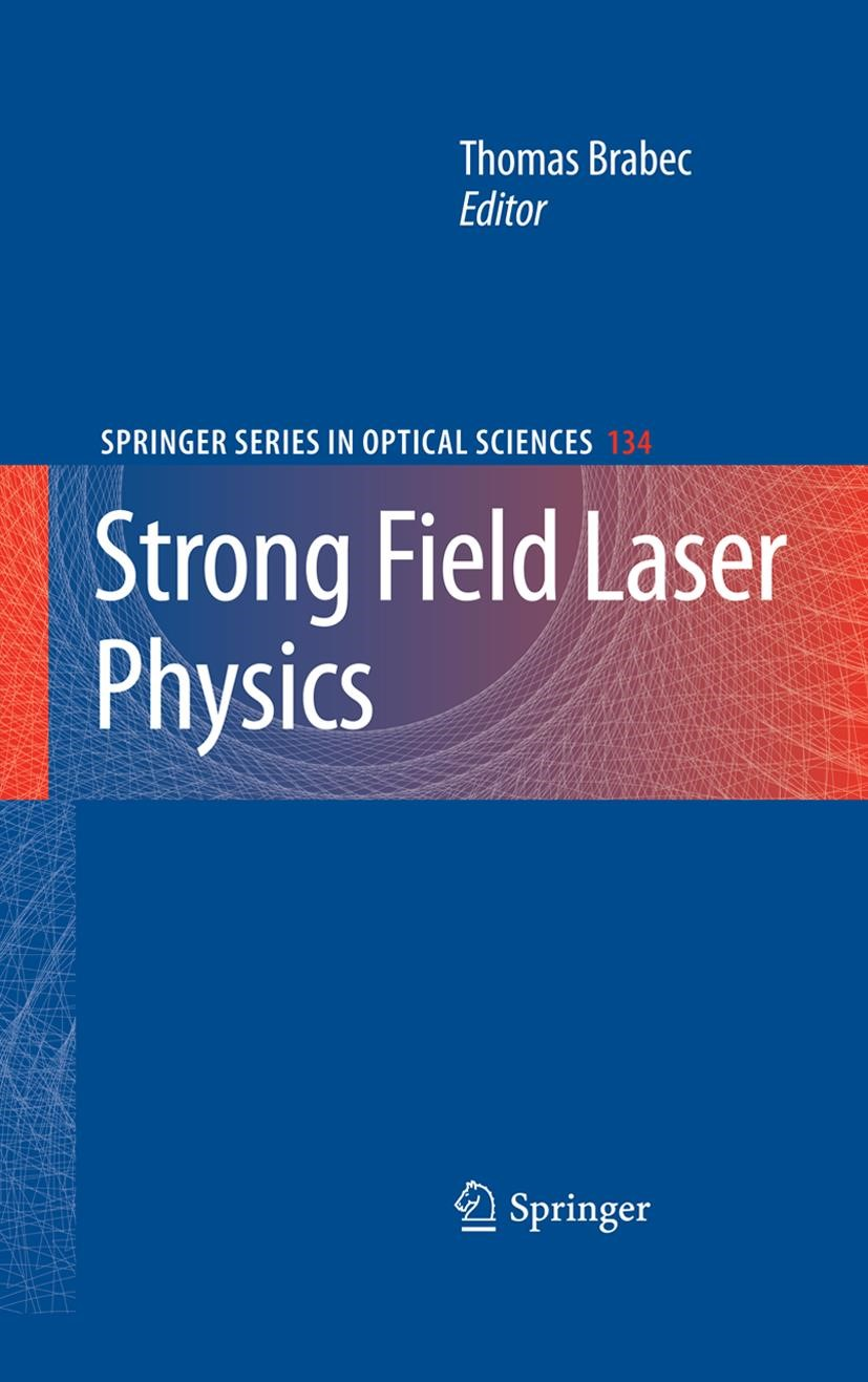 Strong Field Laser Physics | Brabec, 2008 | Buch (Cover)