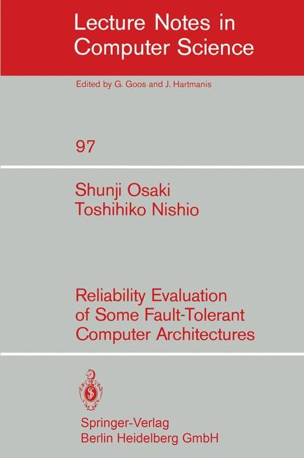 Abbildung von Osaki / Nishio | Reliability Evaluation of Some Fault-Tolerant Computer Architectures | 1980