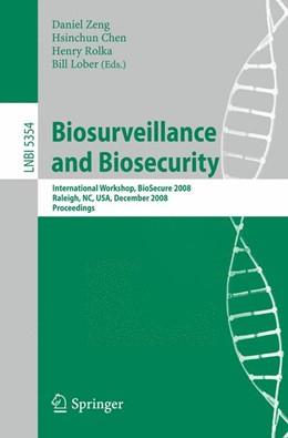 Abbildung von Zeng / Chen / Rolka / Lober | Biosurveillance and Biosecurity | 2008 | International Workshop, BioSec...