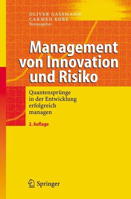 Abbildung von Gassmann / Kobe   Management von Innovation und Risiko   2., überarb. Aufl.   2006
