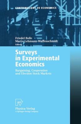 Abbildung von Bolle / Lehmann-Waffenschmidt | Surveys in Experimental Economics | 2002