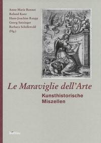 "Le Maraviglie dell""Arte | Bonnet / Kanz / Raupp / Satzinger / Schellewald, 2004 | Buch (Cover)"