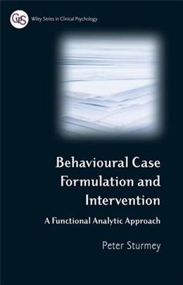 Abbildung von Sturmey | Behavioral Case Formulation and Intervention | 2008 | A Functional Analytic Approach
