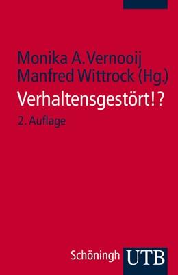 Abbildung von Vernooij / Wittrock | Verhaltensgestört!? | unveränderter Nachdruck der 2. Auflage 2008 | 2008
