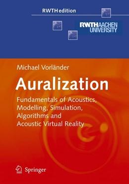 Abbildung von Vorländer   Auralization   1. Auflage   2007   beck-shop.de