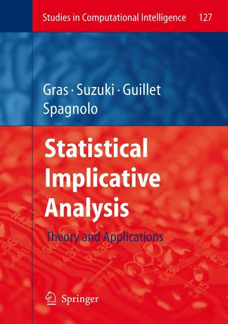 Abbildung von Gras / Suzuki / Guillet / Spagnolo | Statistical Implicative Analysis | 2008